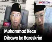 Digelandang ke Bareskrim Polri, Muhammad Kece Semoga Bangsa Indonesia Pada Sadar<br/><br/><br/>YouTuber Muhammad Kece digelandang penyidik Direktorat Tindak Pidana Siber (Dit Tipidsiber) ke Bareskrim Polri, Kebayoran Baru, Jakarta Selatan. Dia tiba sekitar pukul 17.17 WIB.<br/><br/>Setibanya di lokasi, Muhammad Kece sempat melambaikan tangan ke arah awak media. Dia sempat melontarkan kata 'salam sadar'. Selengkapnya dalam video ini.<br/><br/>Link terkait: <br/>https://www.suara.com/news/2021/08/25/110718/breaking-news-muhammad-kece-ditangkap-di-bali-penghina-nabi-muhammad?page=all<br/><br/>#MuhammadKece #Penistaan<br/><br/>Video Editor: Eko Hendra<br/>===================================<br/>Homepage: https://www.suara.com<br/>Facebook Fan Page: https://www.facebook.com/suaradotcom<br/>Instagram:https://www.instagram.com/suaradotcom/<br/>Twitter:https://twitter.com/suaradotcomsuaradotcom<br/><br/>