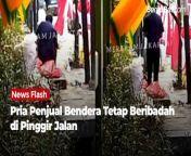 Sebuah video viral di media sosial memperlihatkan momen seorang pria yang merupakan penjual bendera merah putih. Dalam video itu, tampak ia melaksanakan ibadah salat di pinggir jalan.<br/><br/>Diketahui bahwa video tersebut berada di pinggir Jalan Daan Mogot dekat Indocyber Global Teknologi, Duri Kepa, Jakarta Barat. Video itu direkam pada Senin (2/8/2021) lalu sekitar pukul 15.30 WIB.<br/><br/>Berdasarkan unggahan Instagram @merekamjakarta, dijelaskan bahwa pria itu tetap khusyuk melaksanakan ibadah salat meski ramainya suara bising dari knalpot kendaraan sepeda motor.<br/><br/>Simak Berita selengkapnya di :<br/>www.beritabali.com<br/><br/>#BeritaBali #Bali #BeritaBaliMedia #MediaOnlineBali<br/>======================================<br/>Connect with us on website and social media : <br/>WEBSITE : https://www.beritabali.com<br/>FACEBOOK : https://www.facebook.com/beritabalicom<br/>INSTAGRAM : https://www.instagram.com/beritabalimedia<br/>TWITTER : https://twitter.com/beritabalicom<br/>TIK TOK : https://www.tiktok.com/@beritabalicom<br/>DAILYMOTION : https://www.dailymotion.com/beritabalicom<br/>LINKEDIN : https://www.linkedin.com/in/beritabalicom<br/>YOUTUBE : https://www.youtube.com/beritabalicom<br/>======================================