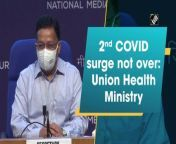 """The Ministry of Health and Family Welfare (MoHFW) on September 9 said that India is still witnessing a second surge of Covid-19. """"43,263 reported in last 24 hours, over 32,000 from Kerala. Almost 68% of the total cases in last week are from Kerala. The overall declining trend is a little less than 50% which was there in the first wave. We're still witnessing 2nd surge, it's not over,"""" said MoHFW Secretary Rajesh Bhushan."""